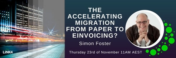 The Accelerating Migration from Paper to e-Invoicing Webinar with Simon Foster
